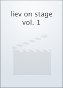 Cover: liev on stage vol. 1